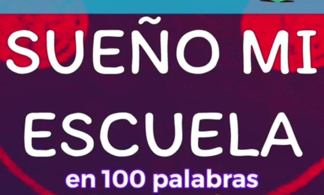 """Ganadores """"Sueño mi Escuela en 100 palabras"""""""
